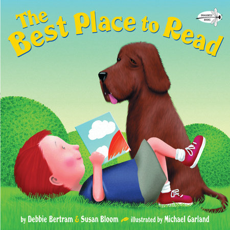 The Best Place to Read by Susan Bloom and Debbie Bertram