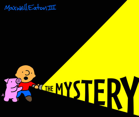 The Adventures of Max and Pinky: The Mystery by