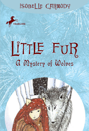 Little Fur #3: A Mystery of Wolves by