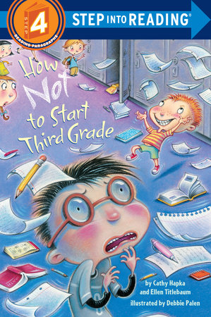 Step Into Reading How Not To Start Third Grade