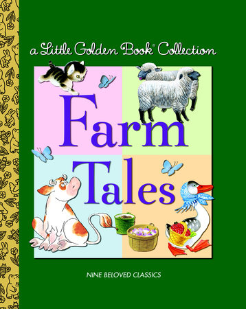 Little Golden Book Collection: Farm Tales by Golden Books