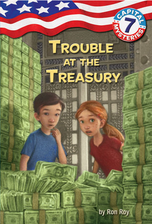 Capital Mysteries #7: Trouble at the Treasury by