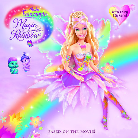 Barbie Fairytopia: Magic of the Rainbow (Barbie) by Mary Man-Kong