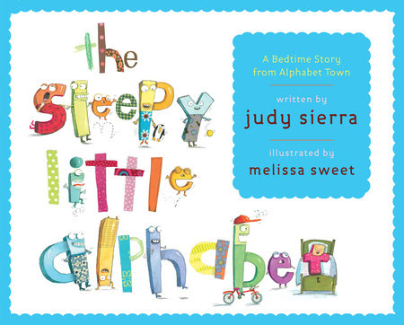 The Sleepy Little Alphabet by Judy Sierra