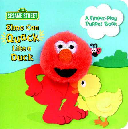Elmo Can Quack Like a Duck (Sesame Street) by