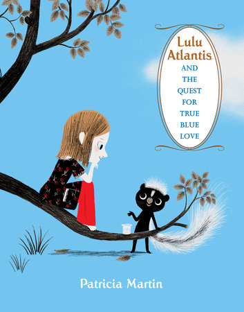 Lulu Atlantis and the Quest for True Blue Love by