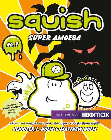 Squish #1: Super Amoeba