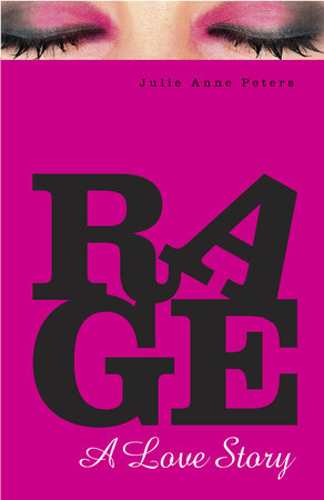 Rage: A Love Story by