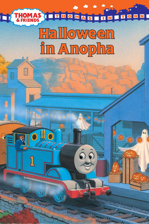 Thomas and Friends: Halloween in Anopha (Thomas & Friends) by