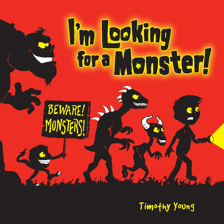 I'm Looking for a Monster! by