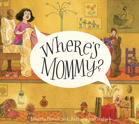 Where's Mommy? by