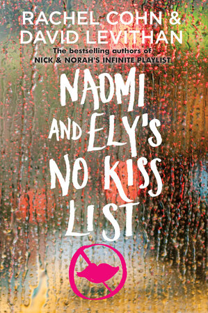 Naomi and Ely's No Kiss List by Rachel Cohn and David Levithan