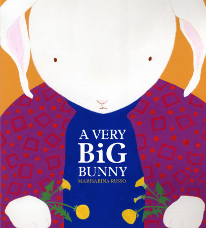 A Very Big Bunny by