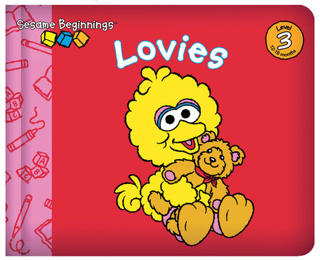 Sesame Beginnings: Lovies (Sesame Street) by