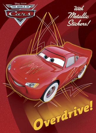 Overdrive! (Disney/Pixar Cars) by
