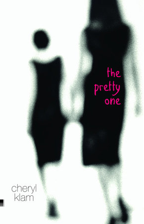 The Pretty One by Cheryl Klam