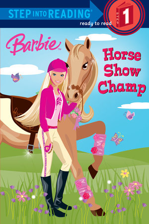 Barbie: Horse Show Champ (Barbie) by