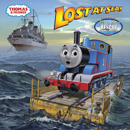 Lost at Sea! (Thomas & Friends) by