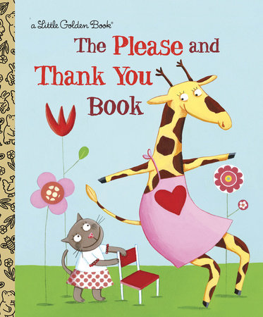 The Please and Thank You Book by