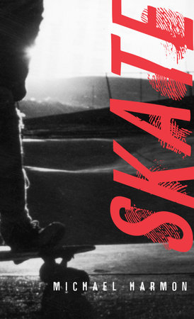 Skate by Michael Harmon