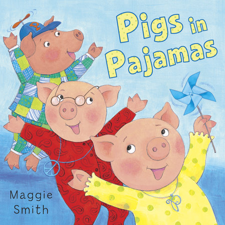 Pigs in Pajamas by