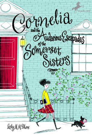 Cornelia and the Audacious Escapades of the Somerset Sisters by