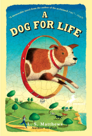 A Dog for Life by
