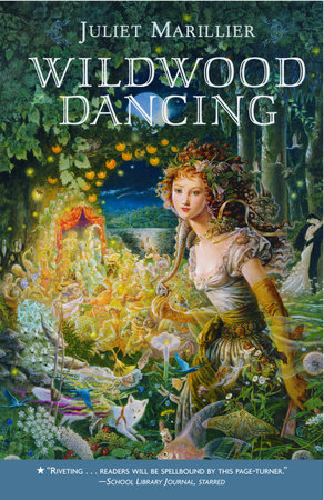 Wildwood Dancing by Juliet Marillier
