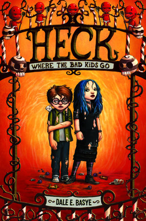 Heck: Where the Bad Kids Go by