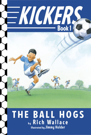 Kickers #1: The Ball Hogs by