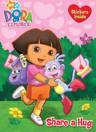 Share a Hug (Dora the Explorer) by Golden Books