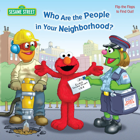 Who Are the People in Your Neighborhood (Sesame Street) by
