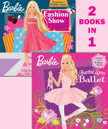 Barbie Loves Ballet/Fashion Show Fun! (Barbie) by