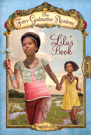 The Fairy Godmother Academy #4: Lilu's Book by