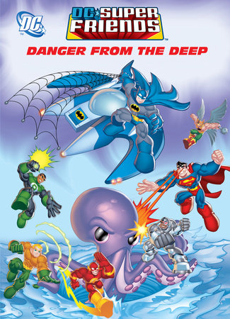 Danger From the Deep (DC Super Friends) by Golden Books