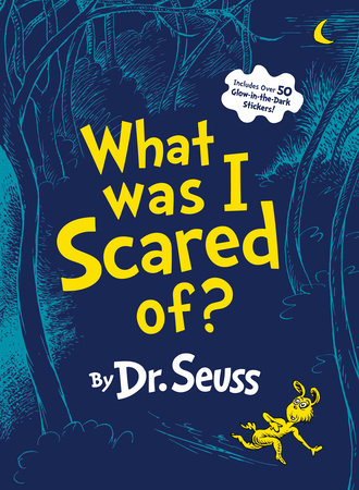 What Was I Scared Of? by