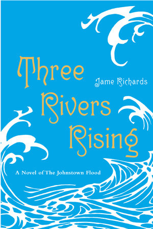 Three Rivers Rising by