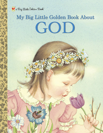 My Big Little Golden Book About God (Personalized Book) by