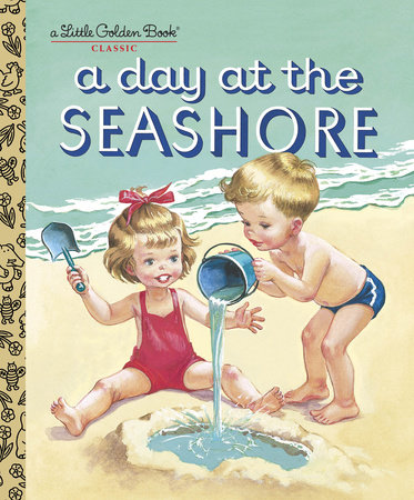 A Day at the Seashore by Byron Jackson and Kathryn Jackson