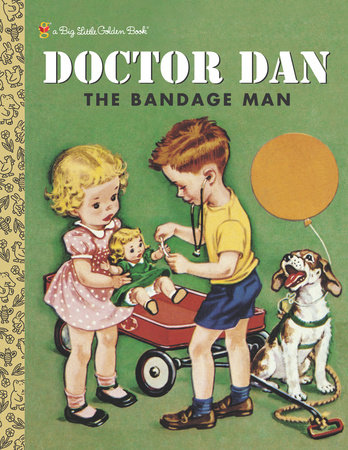 Doctor Dan the Bandage Man by Helen Gaspard