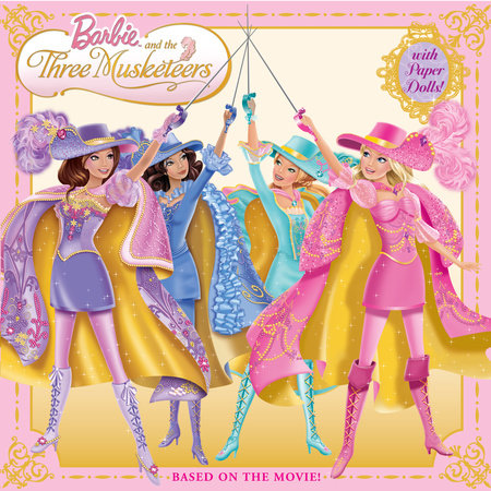 Barbie and the Three Musketeers (Barbie) by