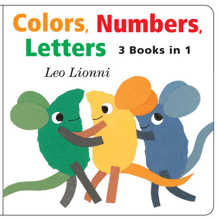 Colors, Numbers, Letters by Leo Lionni
