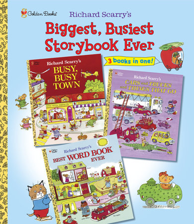 Richard Scarry's Biggest, Busiest Storybook Ever by