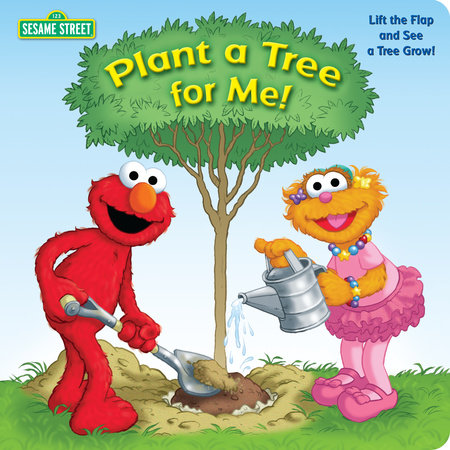 Plant a Tree for Me! (Sesame Street) by