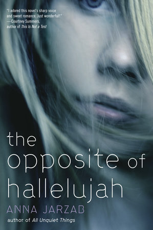 The Opposite of Hallelujah by
