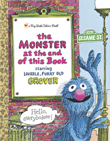 The Monster at the End of This Book (Sesame Book) by