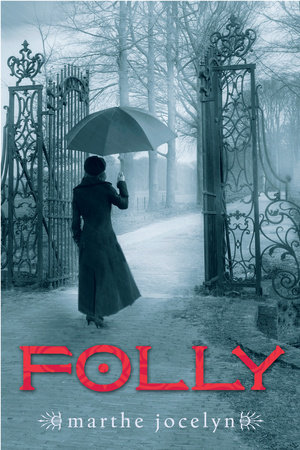 Folly by Marthe Jocelyn