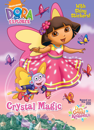 Crystal Magic (Dora the Explorer) by Golden Books