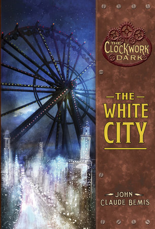The White City by John Claude Bemis