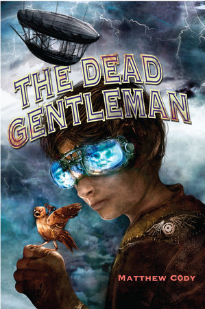 The Dead Gentleman by Matthew Cody